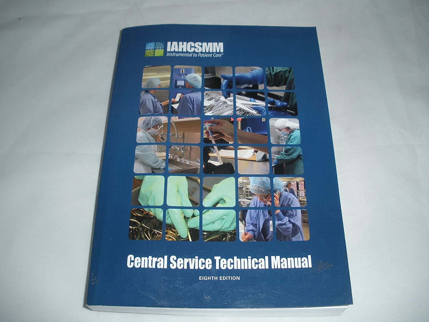 Amazon.com : Central Service Technical Manual 8th Edition : Everything Else