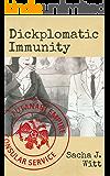 Dickplomatic Immunity