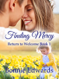 Finding Mercy (Return to Welcome Book 1)