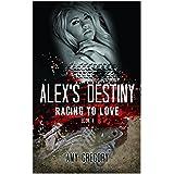Alex's Destiny (Racing To Love Book 4)