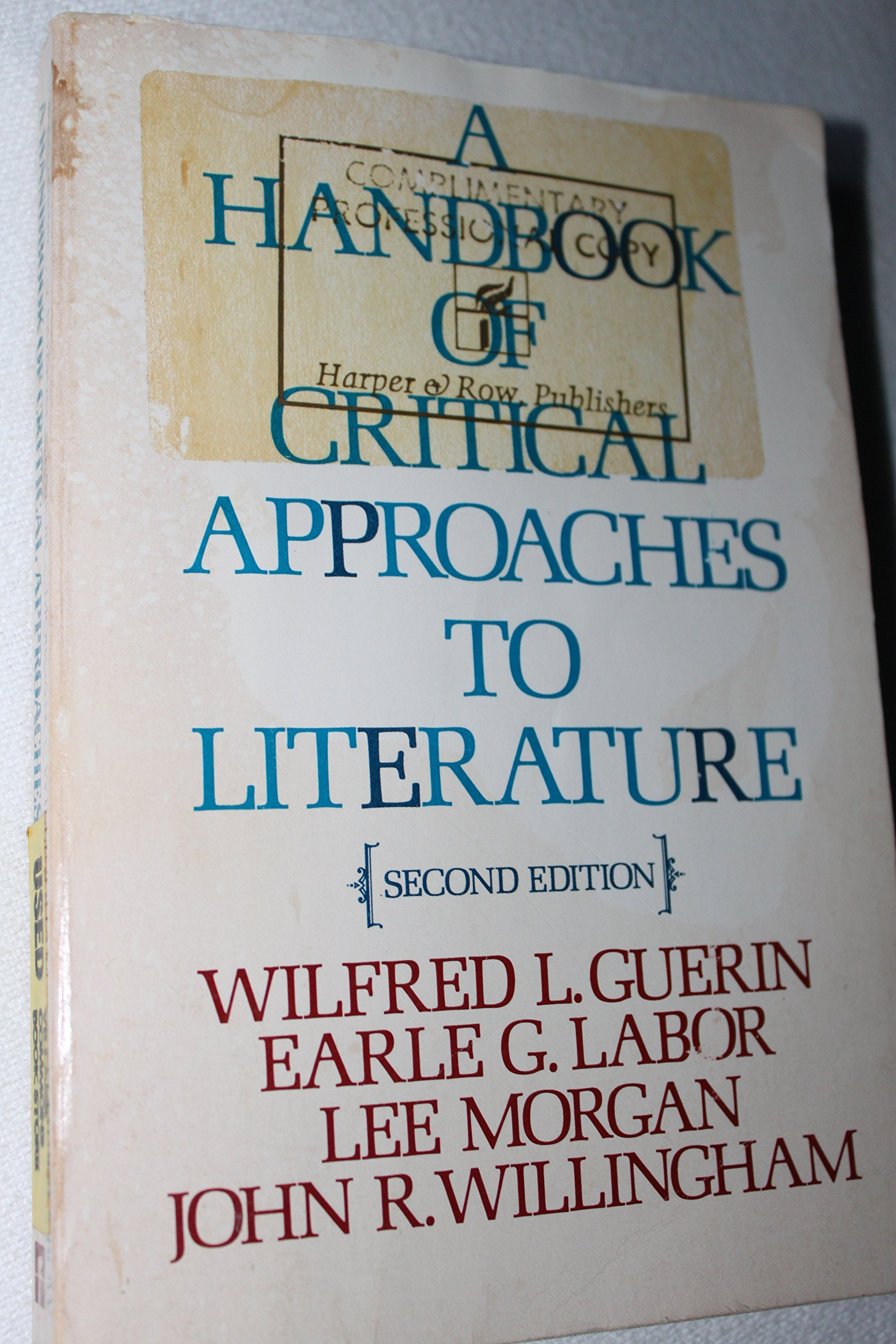 Literature craft and voice 2nd edition - A Handbook Of Critical Approaches To Literature Wilfred L Guerinb 9780060425548 Amazon Com Books