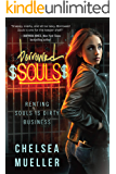 Borrowed Souls: Renting Souls Is Dirty Business (The Soul Charmer Novels Book 1)