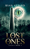 Lost Ones - Legacy Book 3 (Legacy Series)