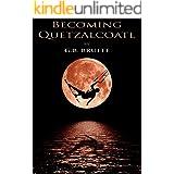 Becoming Quetzalcoatl
