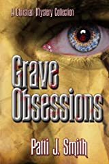 Grave Obsessions Kindle Edition