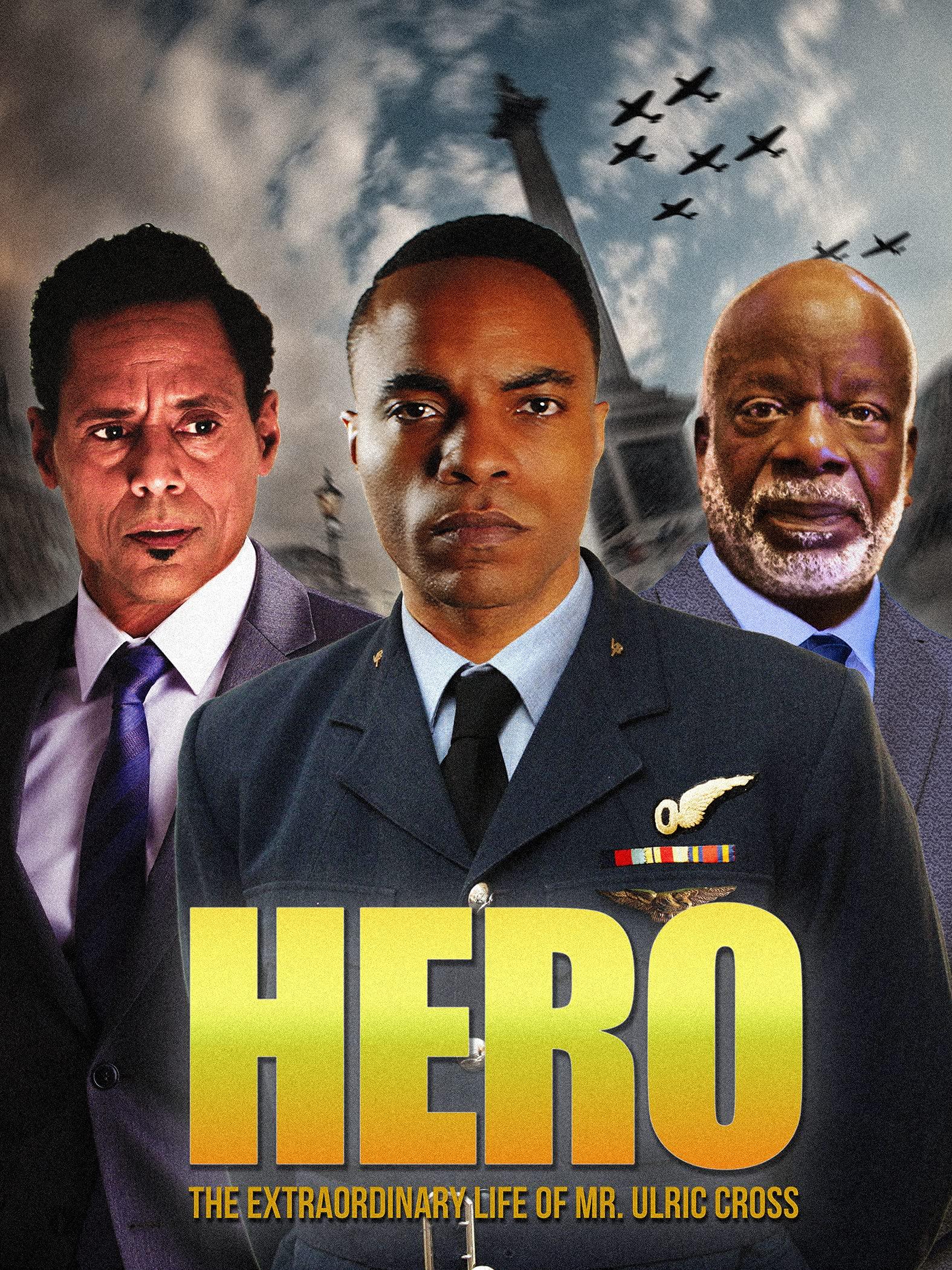 Hero: The Extraordinary Life of Mr. Ulric Cross