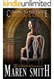Coming to the Castle: Masters of the Castle 3 book collection