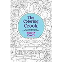 The Coloring Crook (Pen & Ink Book 2)