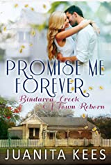 Promise Me Forever (Bindarra Creek A Town Reborn Book 8) Kindle Edition