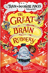 The Great Brain Robbery (A Train to Impossible Places Adventure Book 2) Kindle Edition