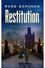 Restitution: A page-turning mystery (Crazy Amy Book 3) Kindle Edition