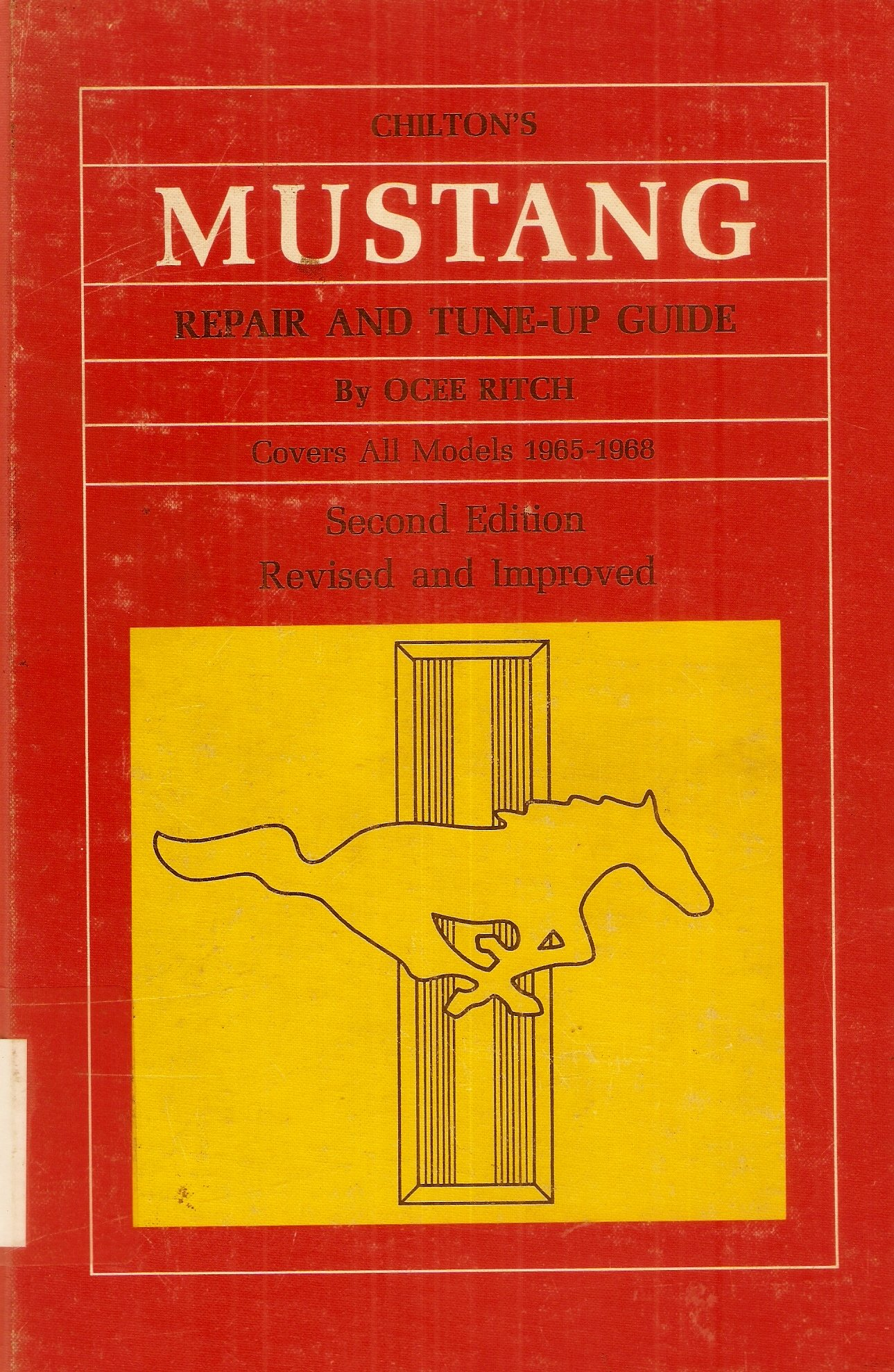 Chilton's Mustang Repair and Tune-Up Guide(Covers all Models 1965-1968):  Ocee Ritch: Amazon.com: Books