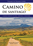 Camino de Santiago (Village to Village Guide): Camino Frances 2017: St Jean - Santiago - Finisterre