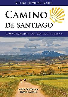 Camino de Santiago (Village to Village Guide): Camino Frances 2017: St Jean