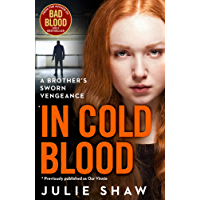 In Cold Blood: A Brother's Sworn Vengeance (Tales of the Notorious Hudson Family Book 1)