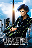 Chaacetime: The Origins - Book 2: A thrilling Hard Science Fiction Detective Trilogy (The Space Cycle - A Metaphysical & Hard Science Fiction Series)