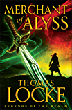 Merchant of Alyss (Legends of the Realm Book #2)