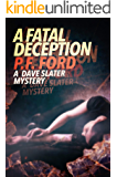 A Fatal Deception (Dave Slater Mystery Series Book 11)