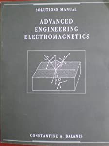 Books by constantine a balanis solutions manual advanced engineering electromagnetics fandeluxe Choice Image