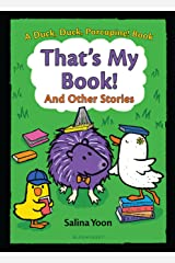 That's My Book! And Other Stories (A Duck, Duck, Porcupine Book Book 3) Kindle Edition