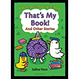 That's My Book! And Other Stories (A Duck, Duck, Porcupine Book Book 3)