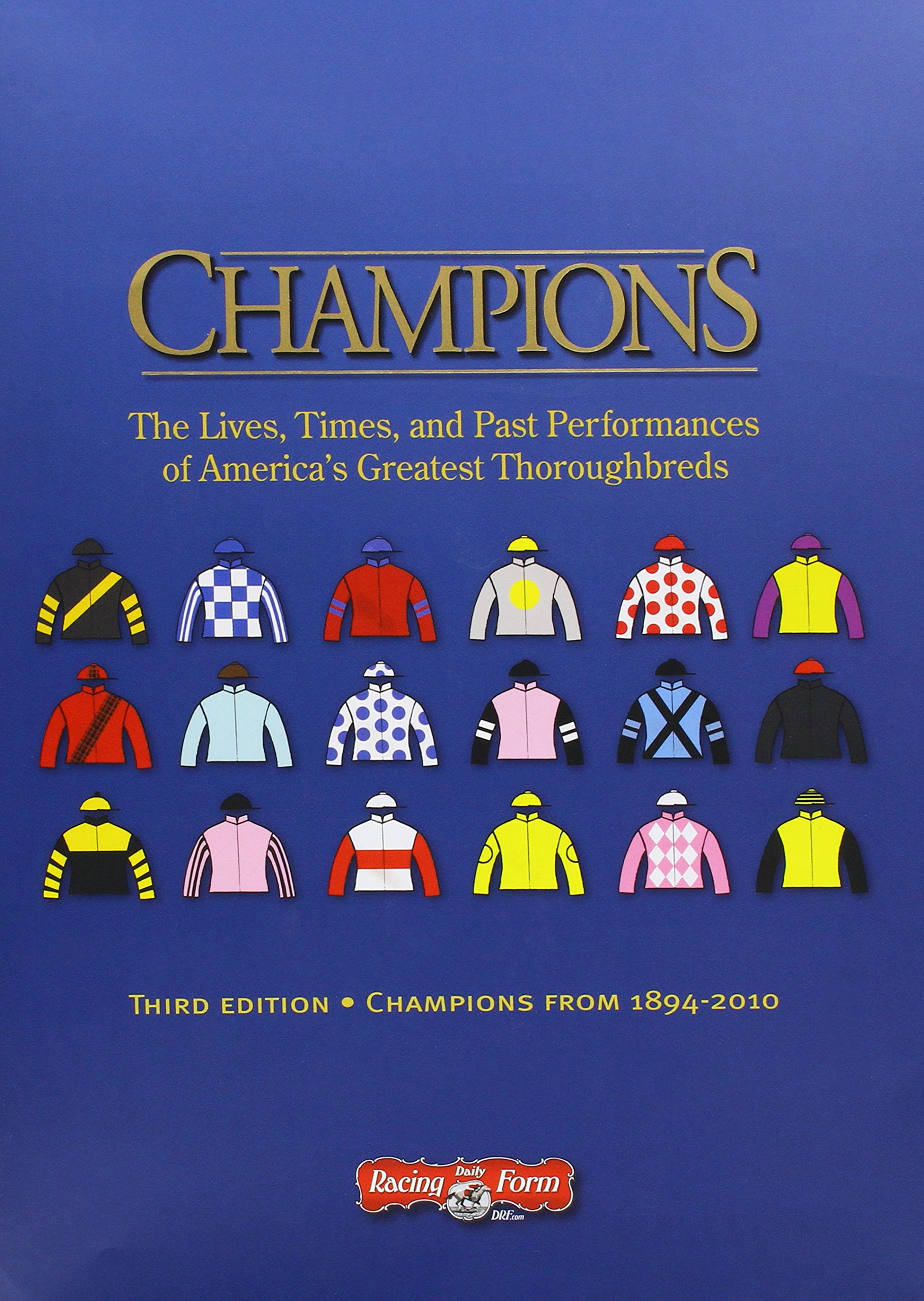 Champions: The Lives, Times, and Past Performances of America's ...