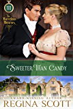 Sweeter Than Candy: A Regency Novella (The Marvelous Munroes Book 4)