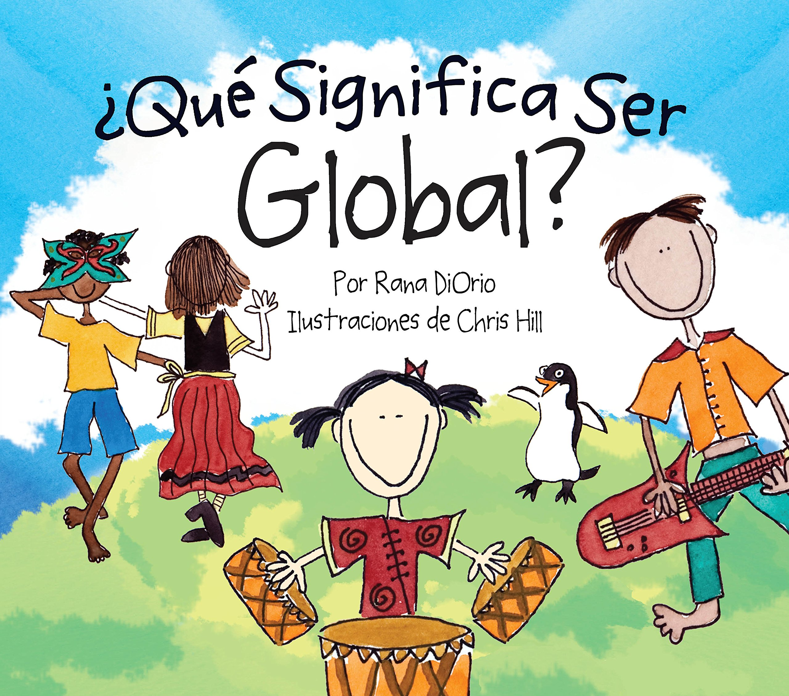 ¿Qué Significa Ser Global? (What Does It Mean To Be...?)