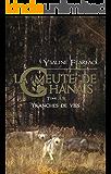 La meute de Chânais tome 3,5: Tranches de vie (French Edition)