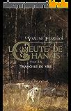 La meute de Chânais tome 3,5: Tranches de vie