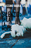 Silenzio: sfila la morte (indies g&a)