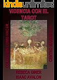 VIDENCIA CON EL TAROT (COMO HACER... nº 15) (Spanish Edition)