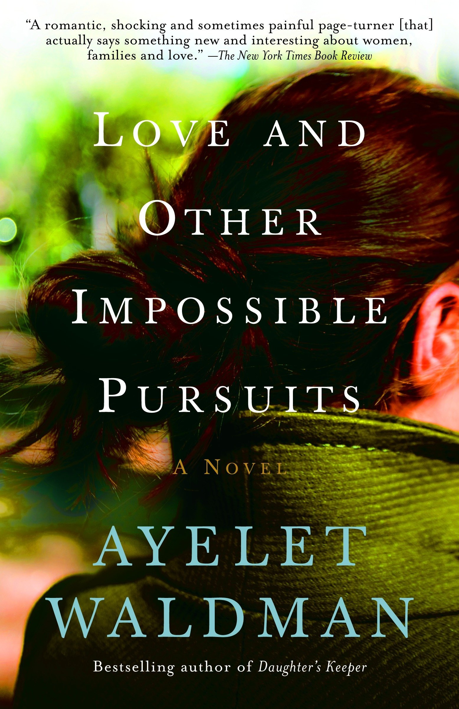 Love and Other Impossible Pursuits: Amazon.es: Ayelet Waldman: Libros en idiomas extranjeros