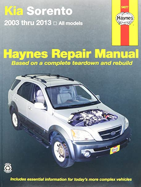 amazon com haynes repair manuals kia sorento 2003 2013 54077 rh amazon com kia sorento ex 2003 manual 2004 kia sorento manual