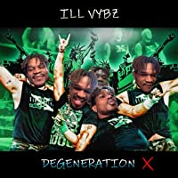 Degeneration X [Explicit]