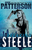 BREAKING STEELE: A Sarah Steele Legal Thriller (Sarah Steele series Book 1)