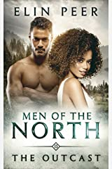 The Outcast (Men of the North Book 13) Kindle Edition