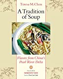 A Tradition of Soup: Flavors from China's Pearl