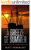 A Breeze of Summer: Book Three of The Somber Wolves Saga