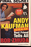 Andy Kaufman Revealed!: Best Friend Tells All (English Edition)
