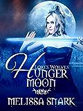 Hunger Moon: Book 2 (Loki's Wolves)