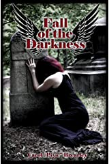 Fall of the Darkness (The Dark Angel Trilogy Book 3) Kindle Edition
