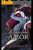 La búsqueda del amor (Hermanas Collins nº 3) (Spanish Edition)