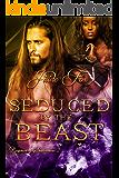 Seduced by the Beast (Beastmen of Shadowmere Book 2)