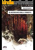 Il richiamo della foresta: 224 (Classici)