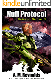 Null Protocol: A LitRPG Space Marine Adventure (Omicron Sector Book 2)