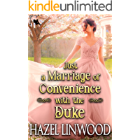Just a Marriage of Convenience with the Duke: A Historical Regency Romance Novel