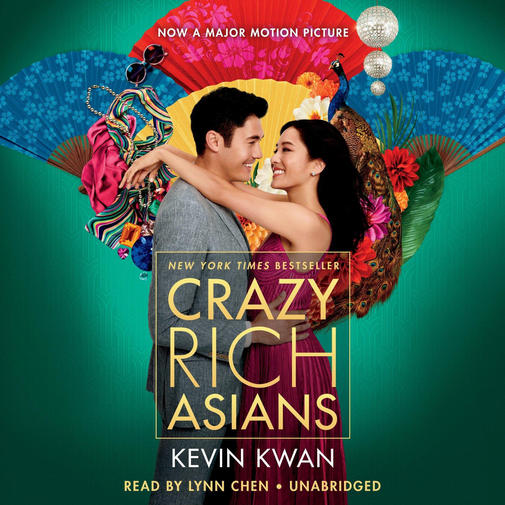 Crazy Rich Asians (Movie Tie-In Edition) (Crazy Rich Asians Trilogy): Kevin  Kwan, Lynn Chen: 9780525643593: Amazon.com: Books