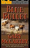 Blue Bullet (The Horseman Series Book 4)
