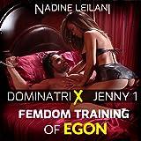 Femdom Training of Egon: Dominatrix Jenny